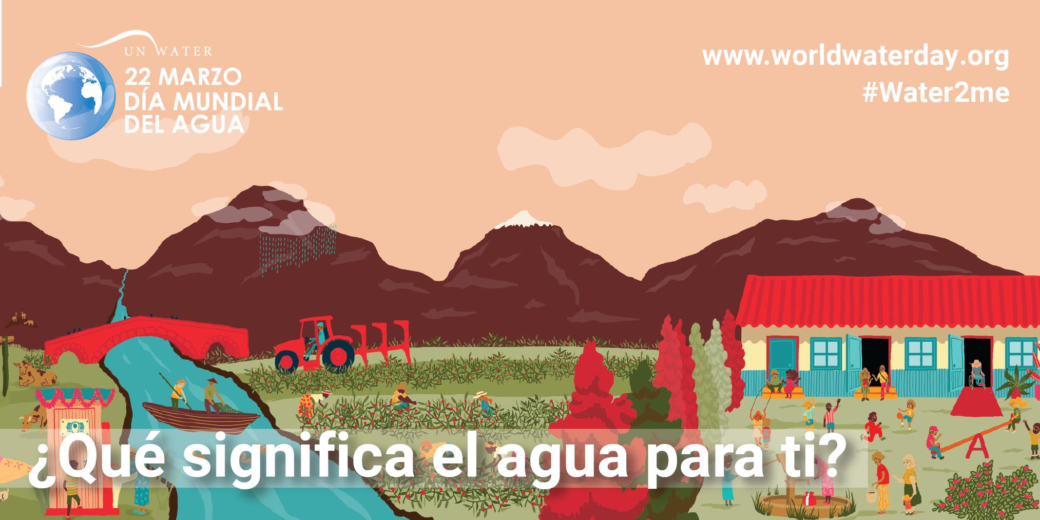 22 de marzo, Día Mundial del Agua. El valor del agua